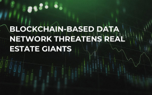 Blockchain-based Data Network Threatens Real Estate Giants
