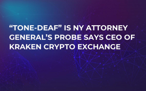 """Tone-deaf"" is NY Attorney General's Probe Says CEO of Kraken Crypto Exchange"
