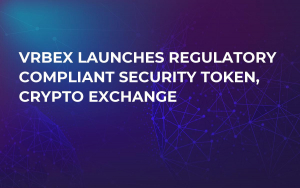 VRBex Launches Regulatory Compliant Security Token, Crypto Exchange