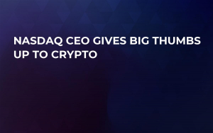 Nasdaq CEO Gives Big Thumbs Up to Crypto