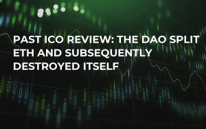 Past ICO Review: The DAO Split ETH and Subsequently Destroyed itself