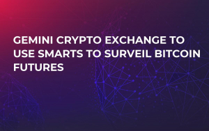 Gemini Crypto Exchange to Use SMARTS to Surveil Bitcoin Futures