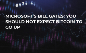 Microsoft's Bill Gates: You Should Not Expect Bitcoin to Go Up