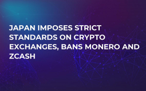 Japan Imposes Strict Standards on Crypto Exchanges, Bans Monero and Zcash