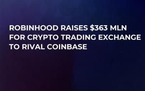 Robinhood Raises $363 mln For Crypto Тrading Exchange to Rival Coinbase