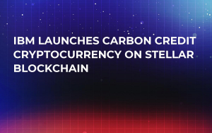IBM Launches Carbon Credit Cryptocurrency on Stellar Blockchain