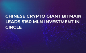 Chinese Crypto Giant Bitmain Leads $150 Mln Investment in Circle