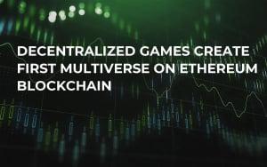 Decentralized Games Create First Multiverse on Ethereum Blockchain