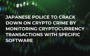 Japanese Police to Crack Down on Crypto Crime By Monitoring Cryptocurrency Transactions With Specific Software