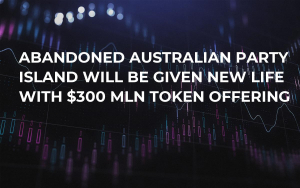 Abandoned Australian Party Island Will Be Given New Life With $300 Mln Token Offering