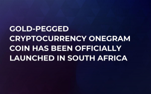 Gold-Pegged Cryptocurrency OneGram Coin Has Been Officially Launched in South Africa