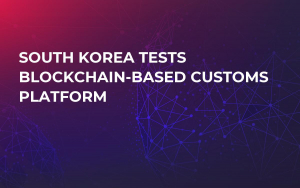 South Korea Tests Blockchain-based Customs Platform