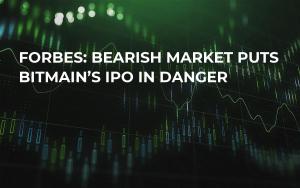 Forbes: Bearish Market Puts Bitmain's IPO in Danger
