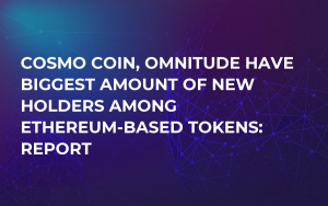 Cosmo Coin, Omnitude Have Biggest Amount of New Holders Among Ethereum-Based Tokens: Report