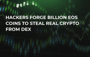 Hackers Forge Billion EOS Coins to Steal Real Crypto From DEX