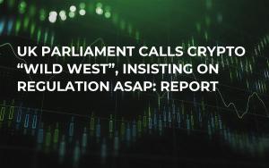 "UK Parliament Calls Crypto ""Wild West"", Insisting On Regulation ASAP: Report"