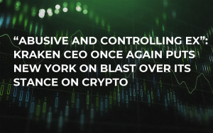 """Abusive and Controlling Ex"": Kraken CEO Once Again Puts New York on Blast Over Its Stance on Crypto"
