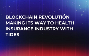Blockchain Revolution Making Its Way to Health Insurance Industry With Tides