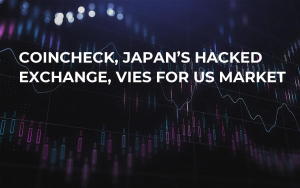Coincheck, Japan's Hacked Exchange, Vies for US Market