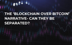 The 'Blockchain Over Bitcoin' Narrative- Can They be Separated?
