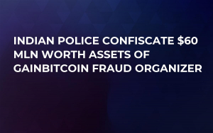 Indian Police Confiscate $60 Mln Worth Assets of GainBitcoin Fraud Organizer