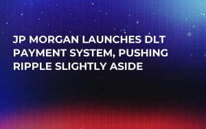 JP Morgan Launches DLT Payment System, Pushing Ripple Slightly Aside