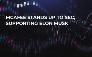 McAfee Stands Up to SEC, Supporting Elon Musk