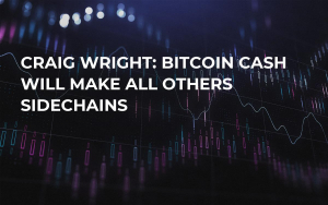 Craig Wright: Bitcoin Cash Will Make All Others Sidechains