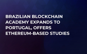 Brazilian Blockchain Academy Expands to Portugal, Offers Ethereum-Based Studies