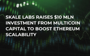 Skale Labs Raises $10 Mln Investment from Multicoin Capital to Boost Ethereum Scalability