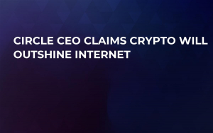 Circle CEO Claims Crypto Will Outshine Internet