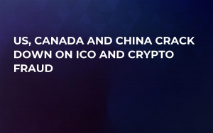 US, Canada and China Crack Down on ICO and Crypto Fraud