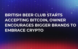 British Beer Club Starts Accepting Bitcoin, Owner Encourages Bigger Brands to Embrace Crypto