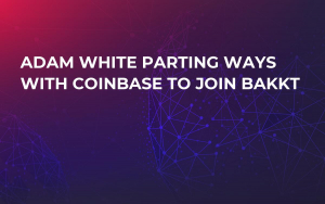 Adam White Parting Ways With Coinbase to Join Bakkt