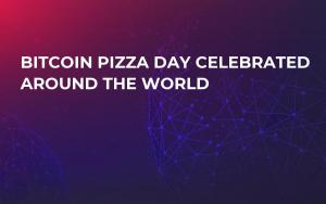 Bitcoin Pizza Day Celebrated Around the World