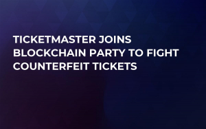 Ticketmaster Joins Blockchain Party to Fight Counterfeit Tickets