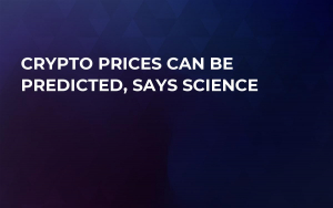 Crypto Prices Can Be Predicted, Says Science