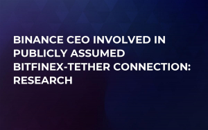 Binance CEO Involved in Publicly Assumed Bitfinex-Tether Connection: Research