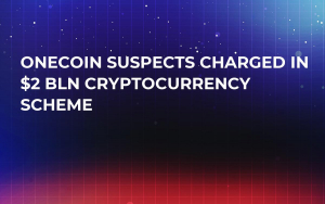 OneCoin Suspects Charged In $2 Bln Cryptocurrency Scheme