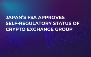 Japan's FSA Approves Self-Regulatory Status of Crypto Exchange Group