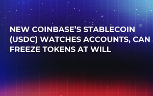 New Coinbase's Stablecoin (USDC) Watches Accounts, Can Freeze Tokens at Will