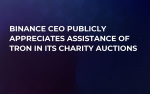 Binance CEO Publicly Appreciates Assistance of TRON in Its Charity Auctions