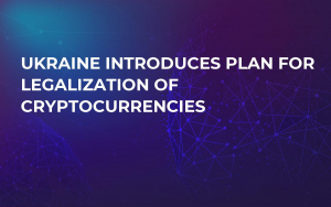 Ukraine Introduces Plan for Legalization of Cryptocurrencies