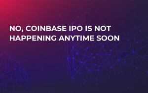 No, Coinbase IPO Is Not Happening Anytime Soon