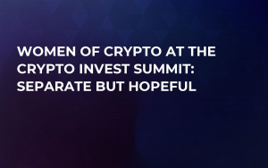 Women of Crypto at the Crypto Invest Summit: Separate but Hopeful