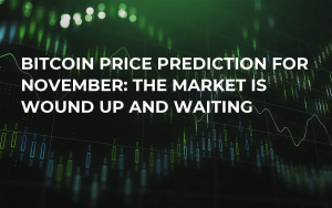 Bitcoin Price Prediction for November: The Market Is Wound Up and Waiting