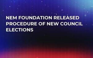 NEM Foundation Released Procedure of New Council Elections