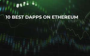 10 Best DApps On Ethereum