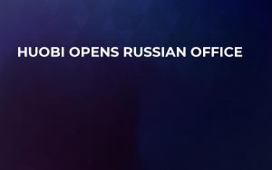 Huobi Opens Russian Office