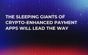 The Sleeping Giants of Crypto-Enhanced Payment Apps Will Lead the Way